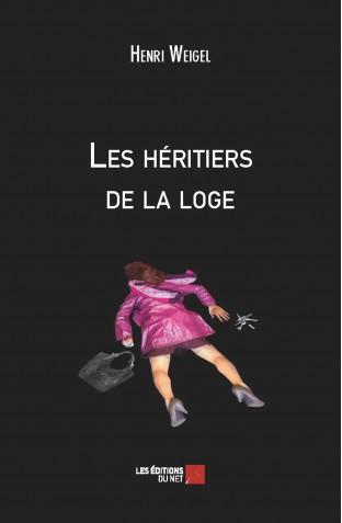 les-heritiers-de-la-loge-henri-weigel