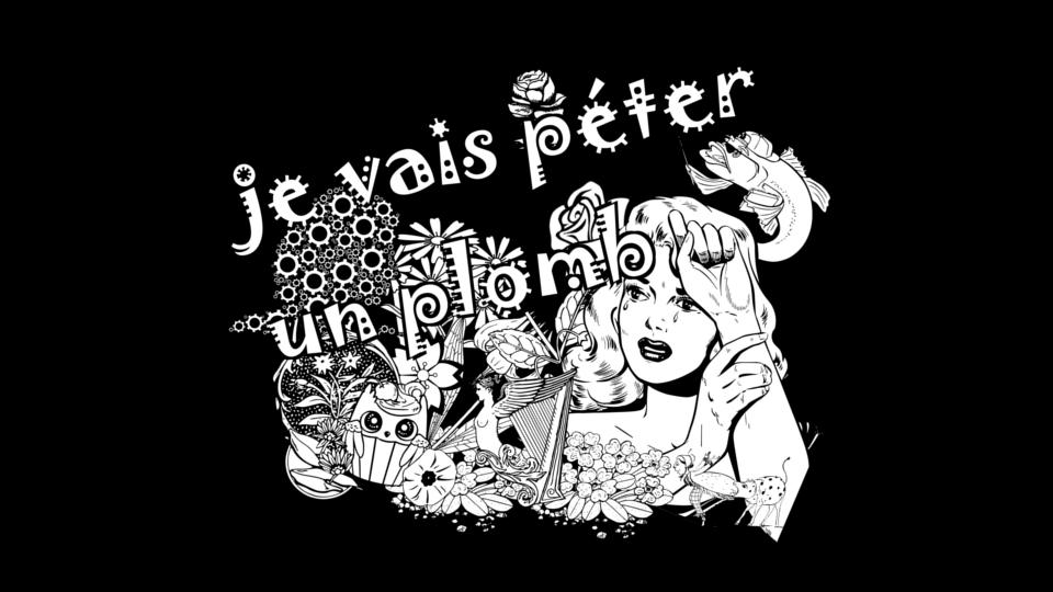 a_je_vais_peter_un_plomb_official