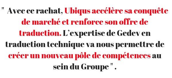 Ubiqus - rachat de Gedev - Citation Grégoire Le Bideau