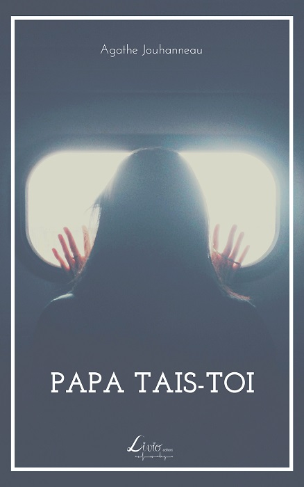"""""""papa, tais toi ! """" Un livre sur l'inceste psychologique des parents qui parlent trop 20200114100944-p3-document-lmbp"""