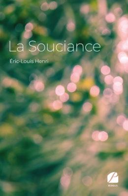 La Souciance - Éric-Louis Henri