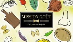 Mission Goût