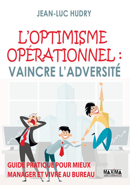 Loptimisme-opérationnel-livre-optimiste-meilleur-livre-sur-l'optimisme-et-motivation