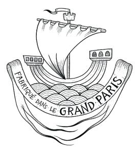fabriqué dans le Grand Paris