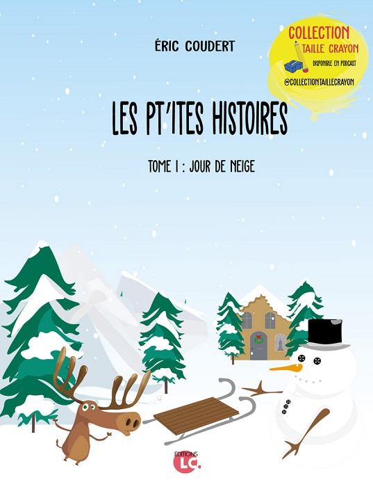 COLLECTION-TAILLE-CRAYON.-LES-PTITES-HISTOIRES-TOME-1.-JOUR-DE-NEIGE